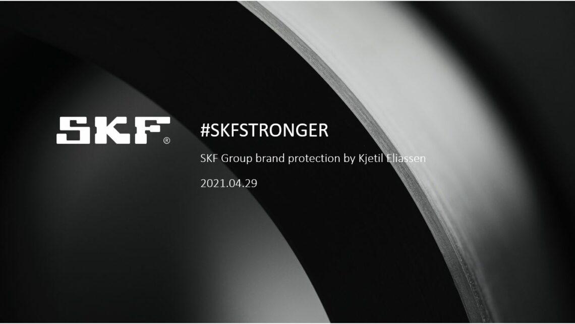 Brand protection @SKFstronger